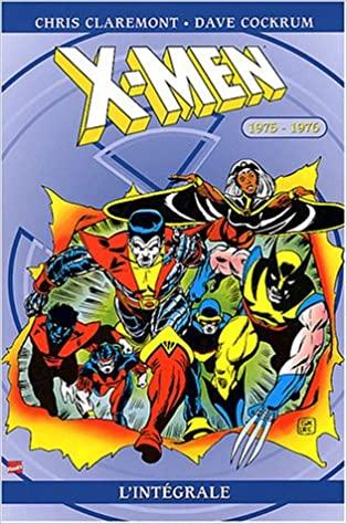 Intégrale Marvel : X-men 1975-1976