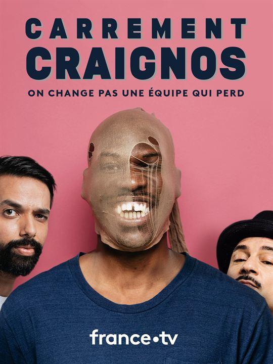 Affiche Carrément Craignos