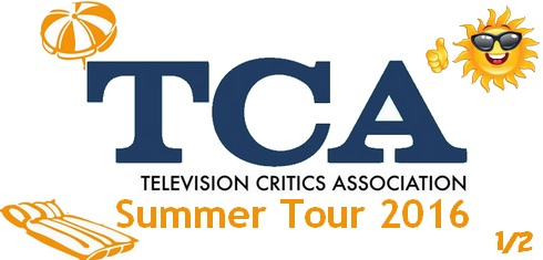 TCA Summer Press Tour 2016 - Part.1