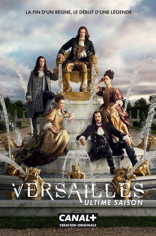 Affiche promotionnelle de la dernière saison de Versailles.