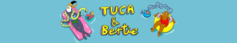 Image illustrative de Tuca & Bertie