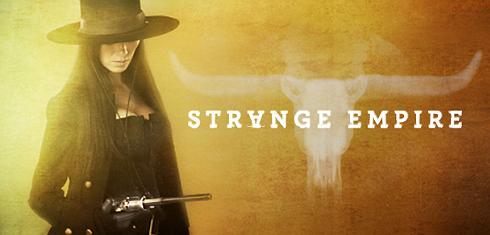 Strange Empire - How Far Is Heaven